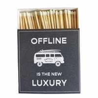"""Overbeck and Friends Streichhölzer XL Camper """"offline is the new luxury"""""""